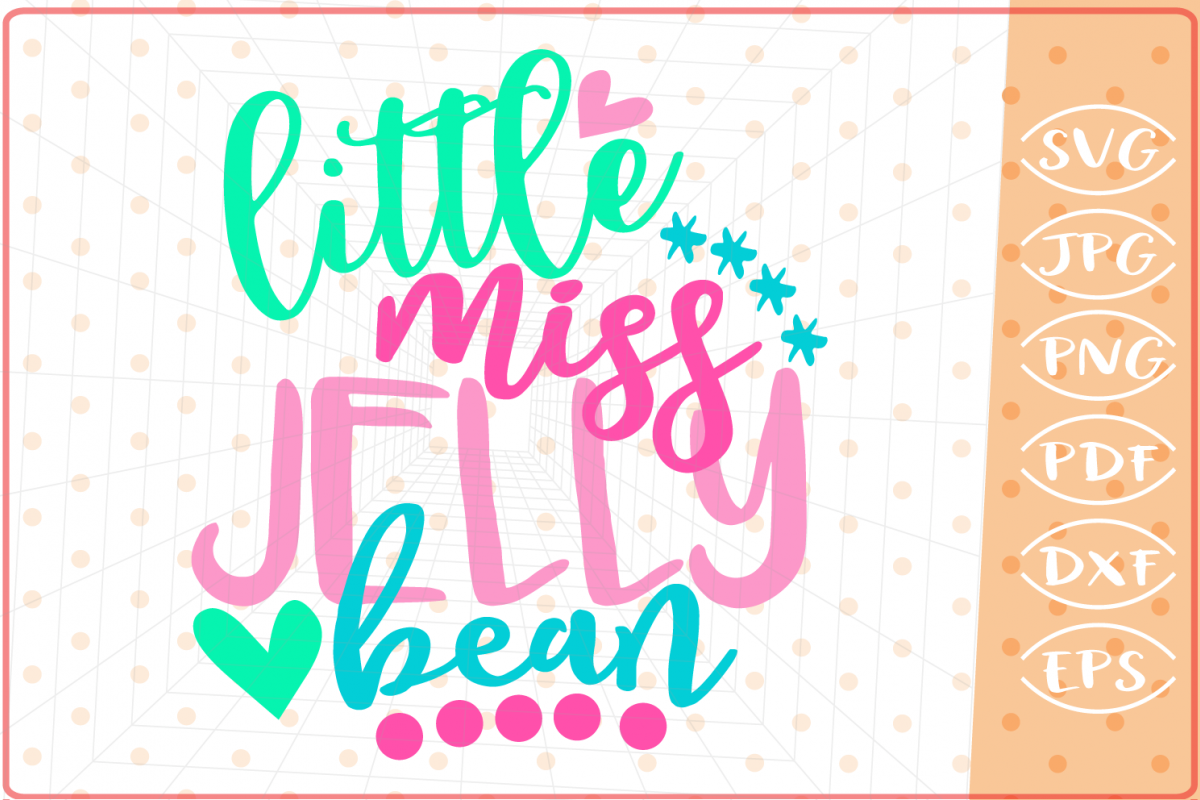 Little Miss Jelly Bean, Cutting Files, Easter SVG example image 1