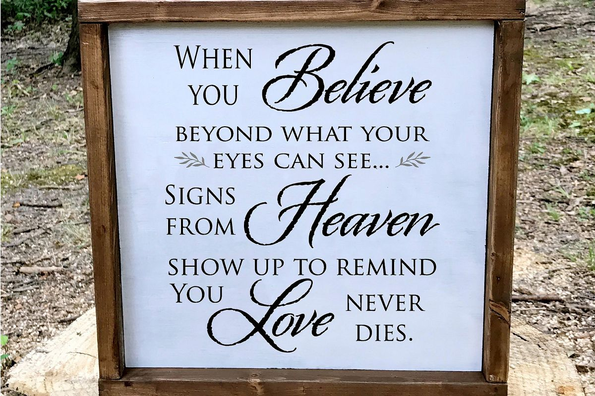 When You Believe Love Never Dies Sympathy SVG example image 1
