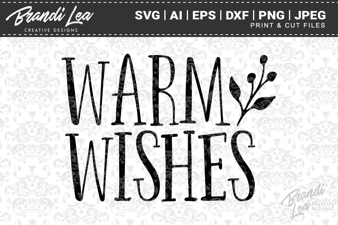 Warm Wishes Christmas SVG Cutting Files example image 1