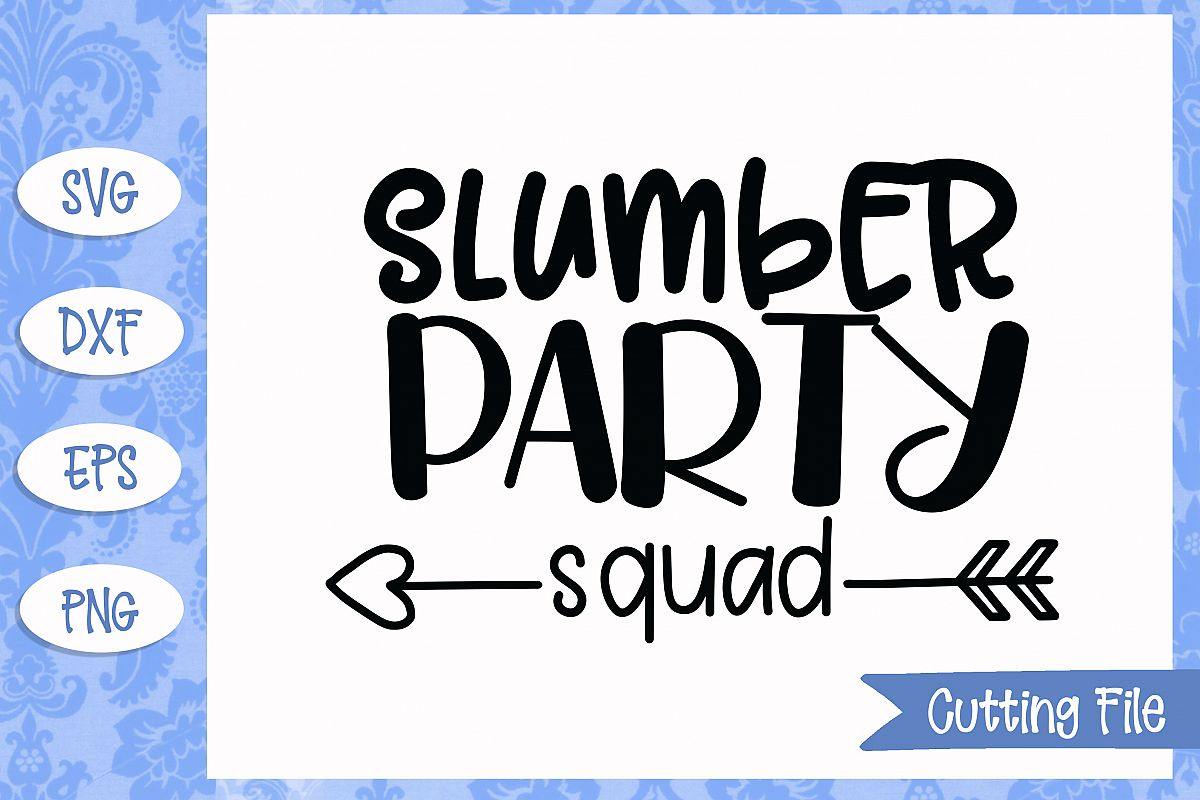 Slumber party squad SVG File example image 1
