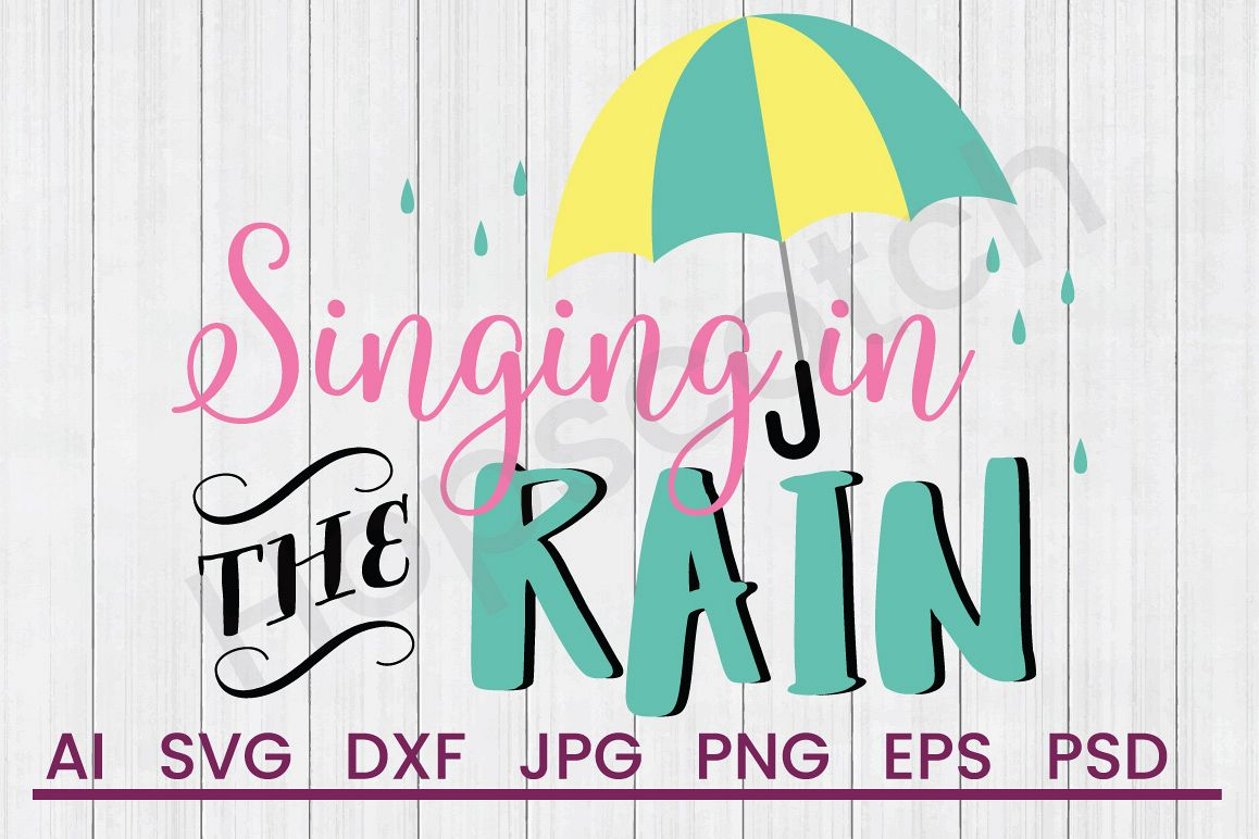 Umbrella SVG, Singing In Rain SVG, DXF File, Cuttatable File example image 1