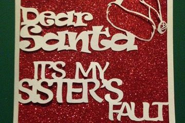 2 x 'Dear Santa it's my brother/sisters fault' templates example image 1