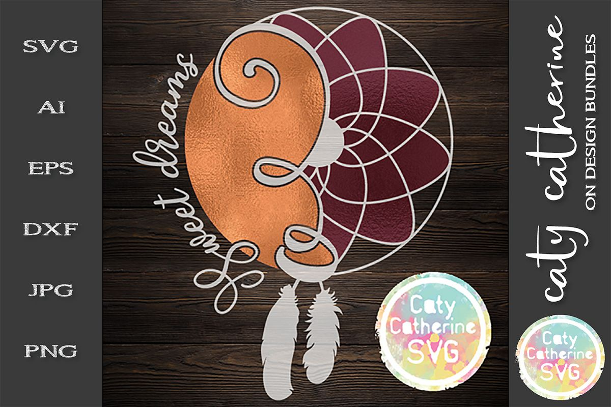 Sweet Dreams SVG Dream Catcher example image 1