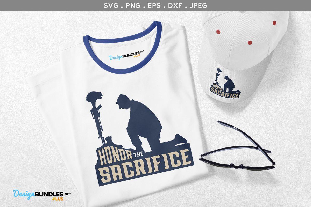 Honor the Sacrifice - svg, printable example image 1