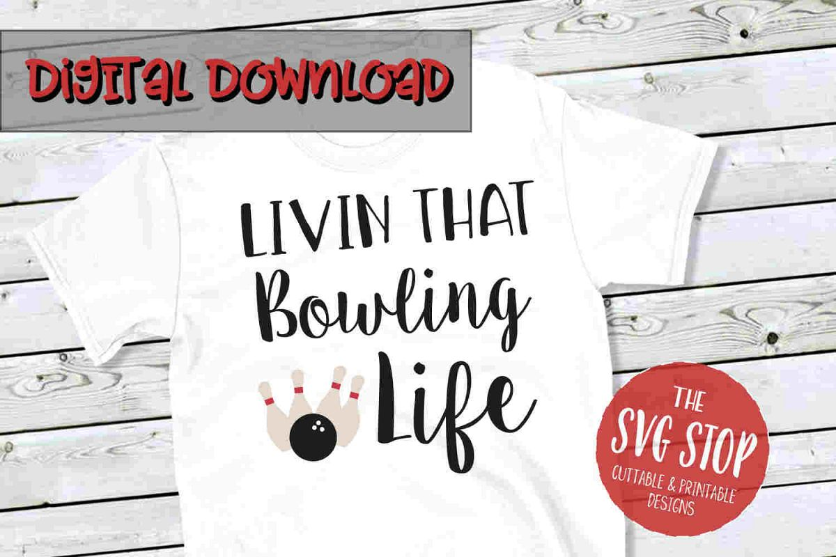 Bowling Life -SVG, PNG, DXF example image 1