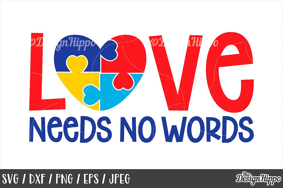 Autism Awareness, Love Needs No Words, Puzzle Piece, SVG DXF example image 1