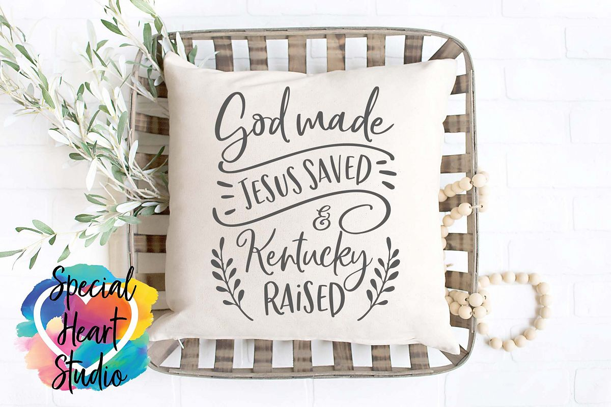 God Made Jesus Saved and Kentucky Raised - SVG Cut File example image 1