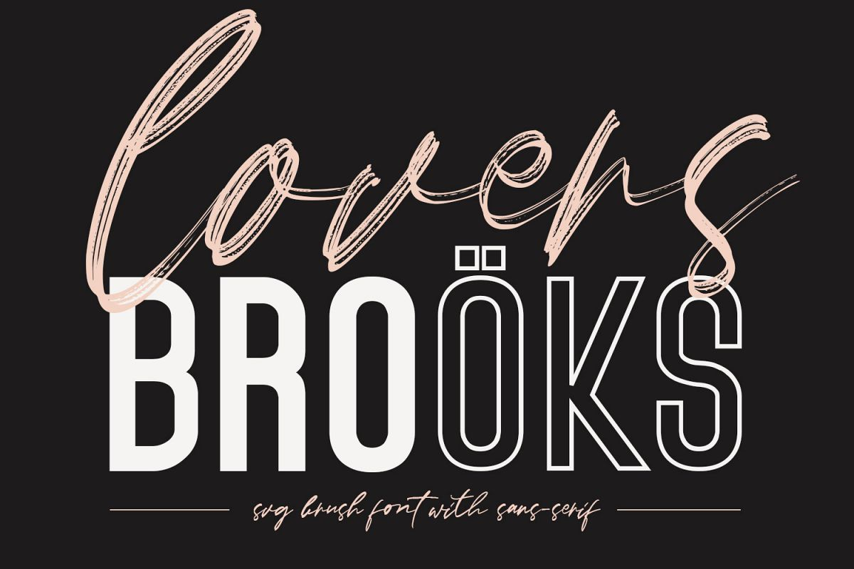 Lovers Brooks SVG Brush Font Sans example image 1