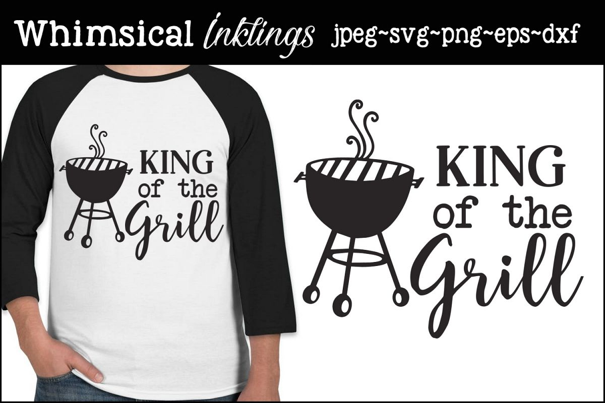 King Of The Grill SVG example image 1