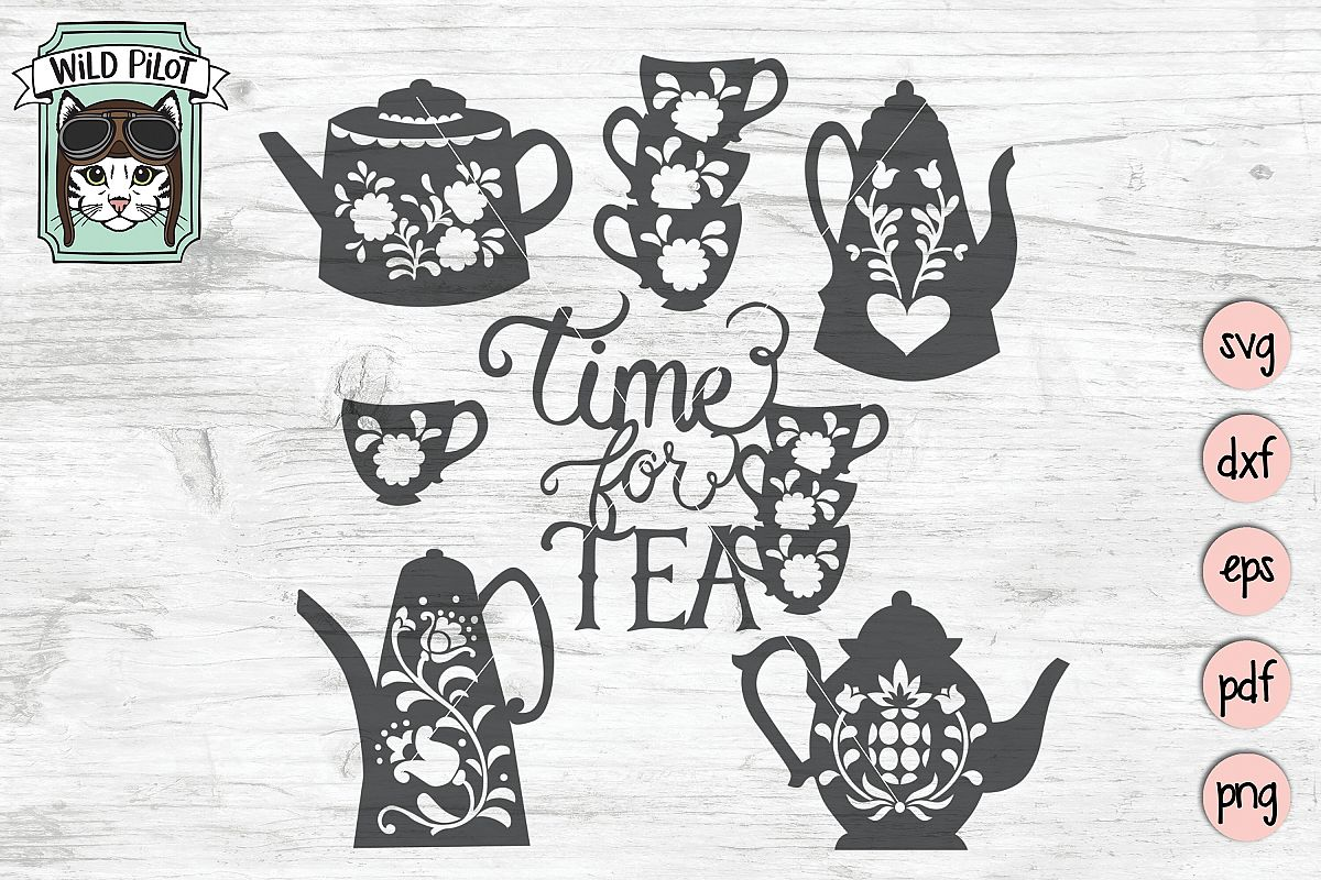 Tea Party SVG files, Teapots, Teacups, Time for Tea cut file example image 1