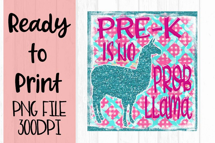 Pre K is No Probllama Ready to Print example image 1