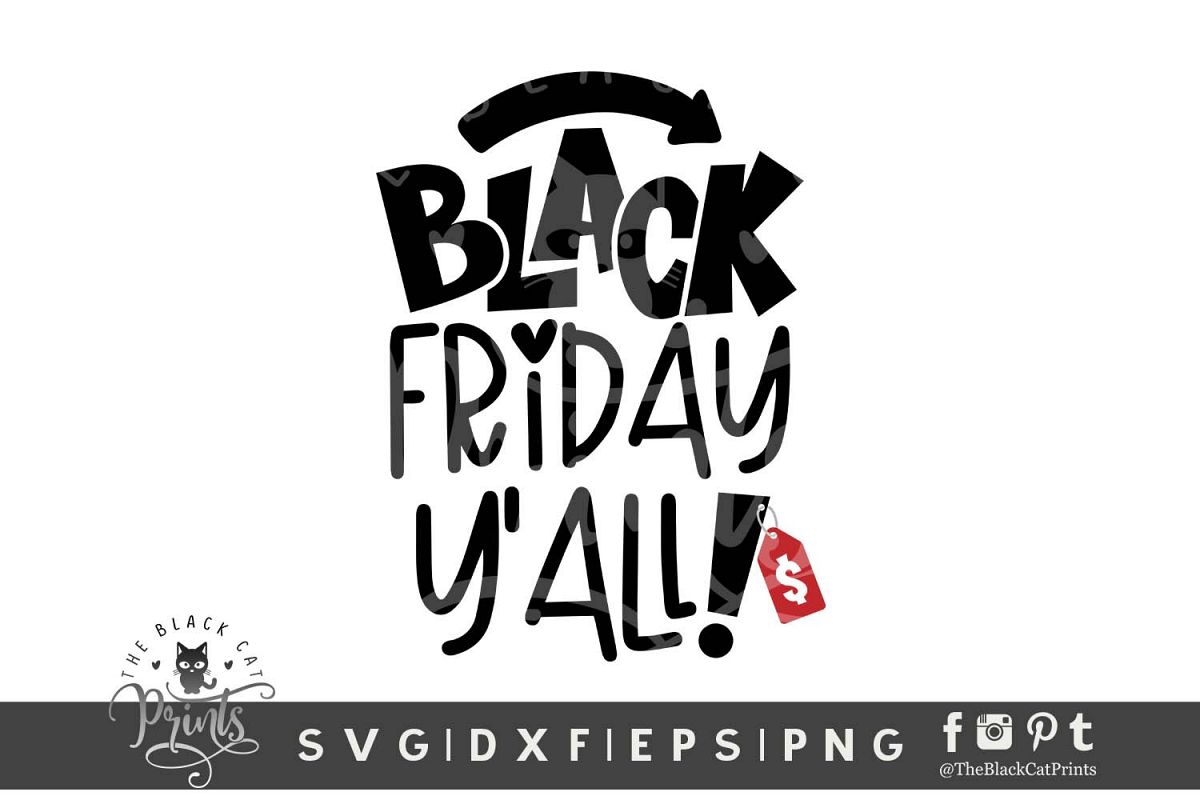 Black Friday Y'all! SVG DXF EPS PNG Funny Shopping svg example image 1