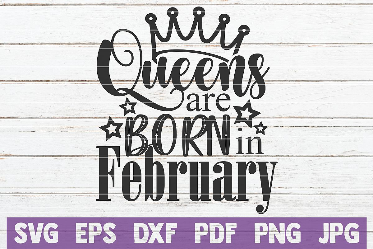 Queens Are Born In February example image 1