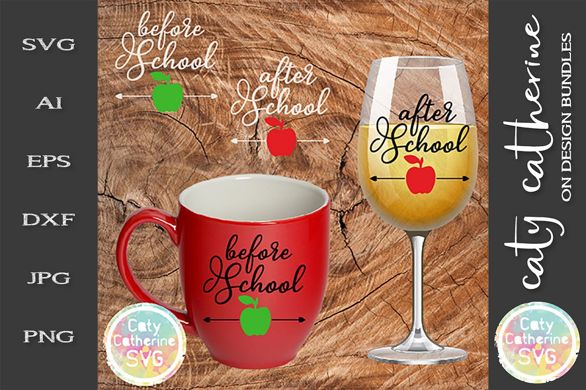 Before School After School Teacher SVG Coffee Wine Funny example image 1