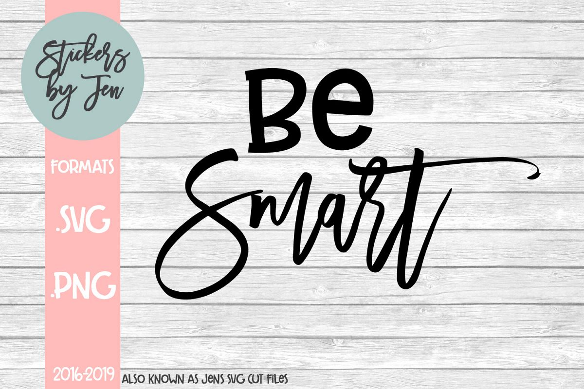 Be Smart SVG Cut File example image 1