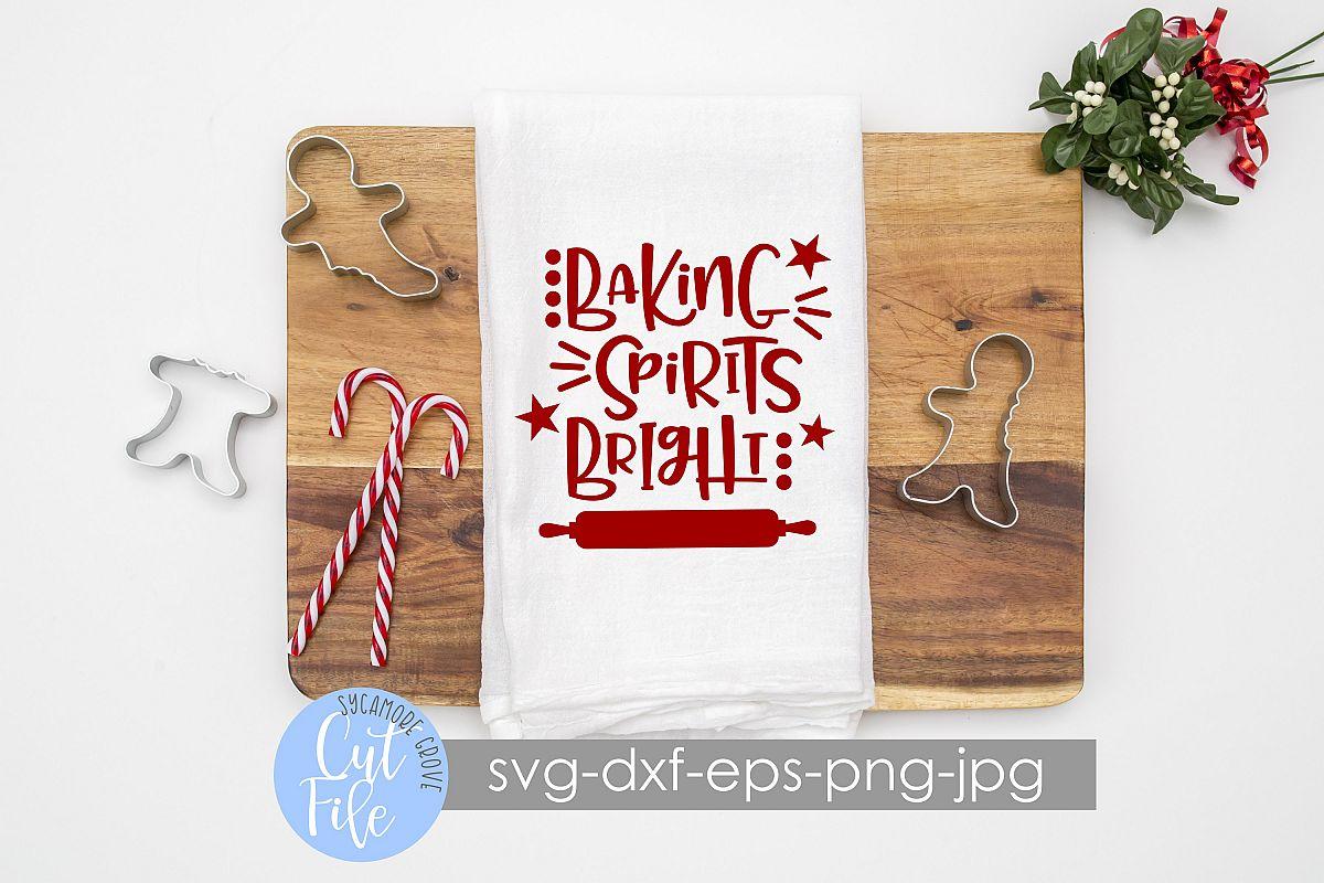 Baking Spirits Bright | Christmas SVG example image 1