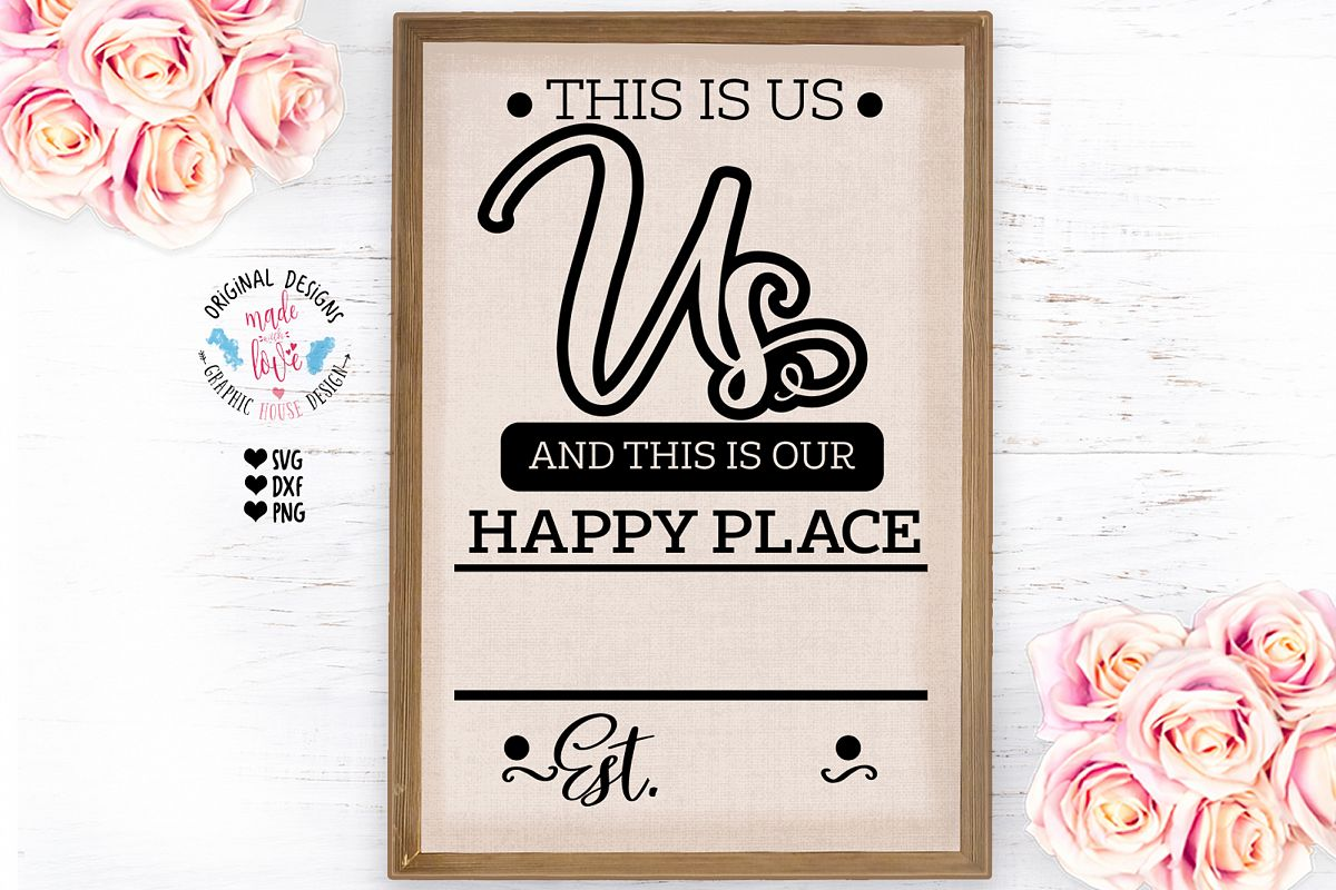 This is Us and this is Our Happy Place example image 1