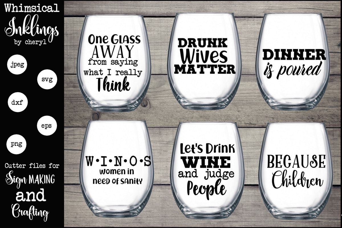 One Glass Away Wine SVG Set example image 1