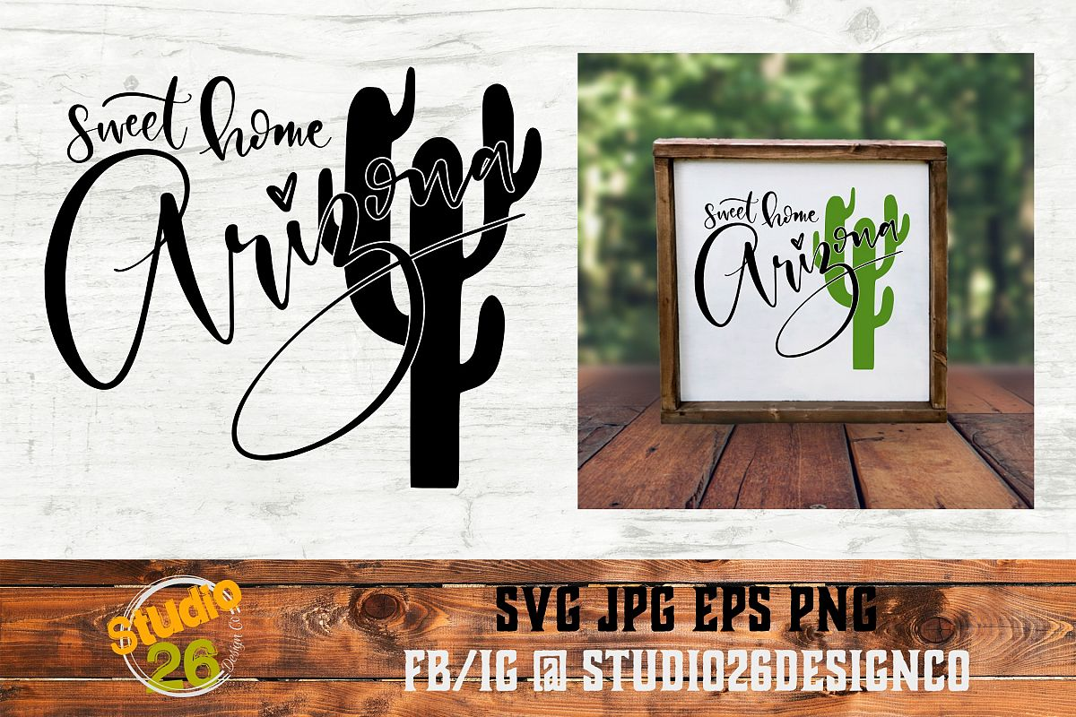 Sweet Home Arizona - SVG PNG EPS example image 1
