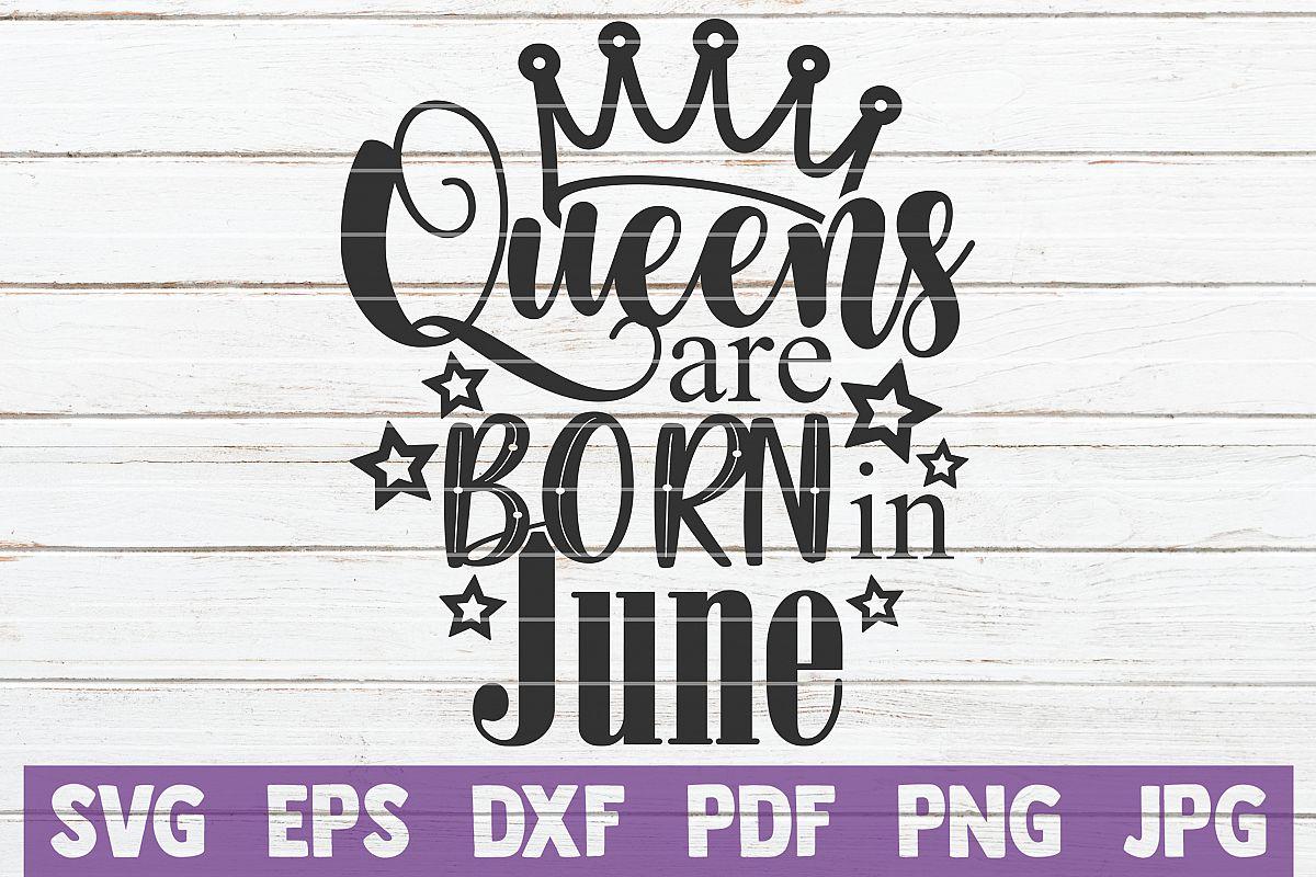 Queens Are Born In June example image 1