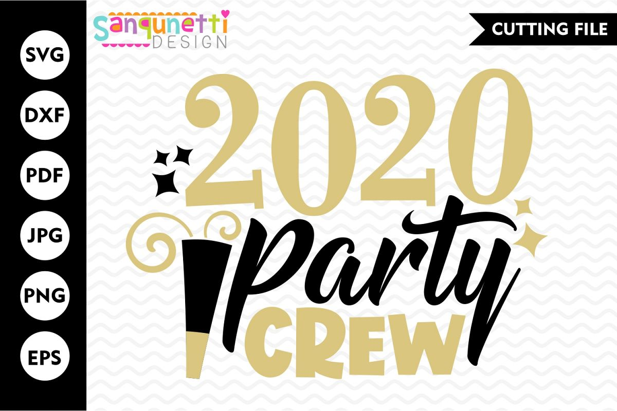 2020 Party Crew SVG, New Year cutting file example image 1