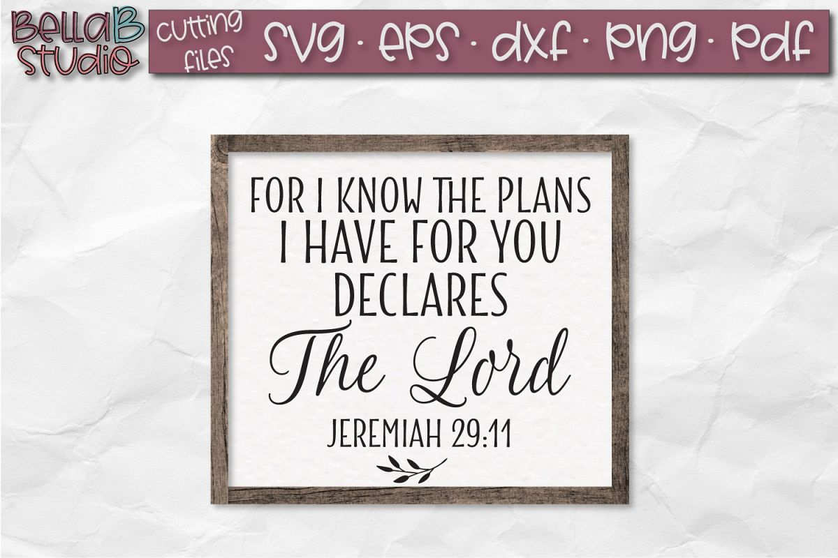 Jeremiah 29 SVG, For I know the plans I have for you SVG example image 1