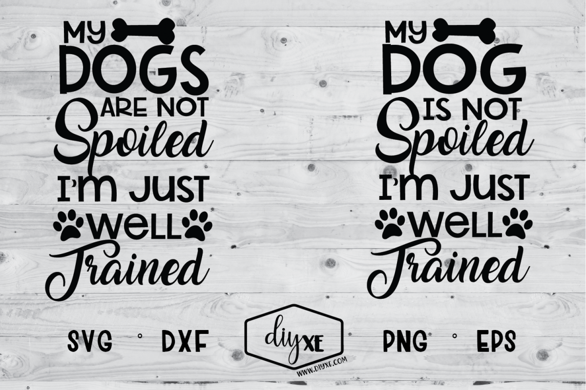 I'm Just Well Trained Dog SVG example image 1