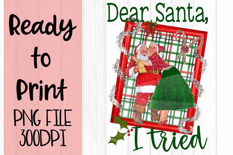 Dear Santa, I Tried Ready to Print example image 1