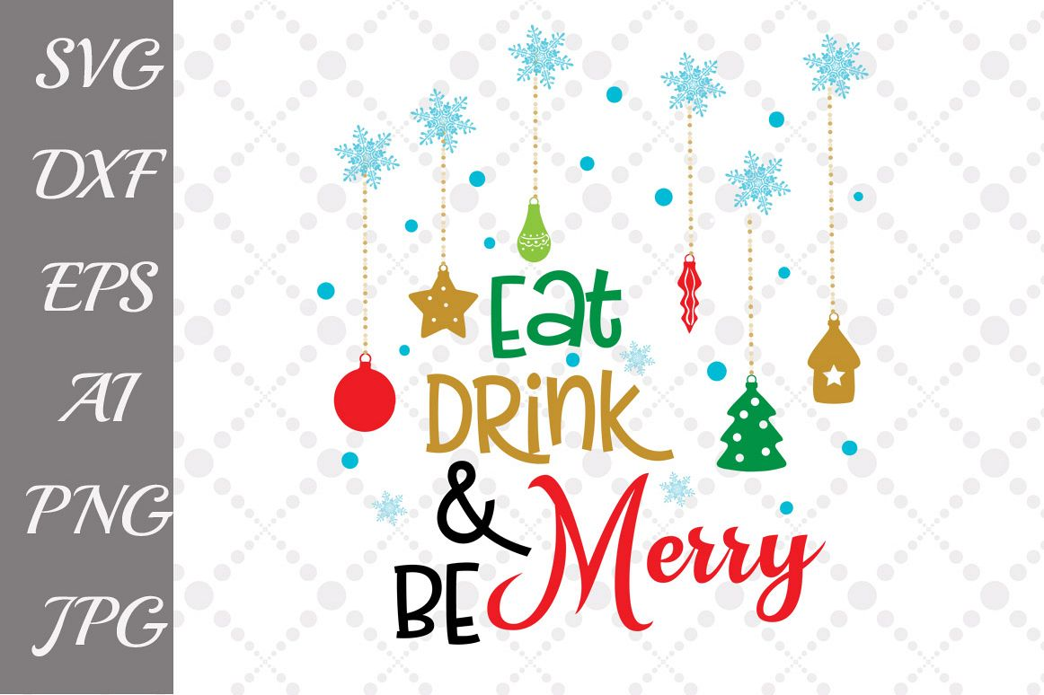 Eat Drink And Be Merry Svg example image 1