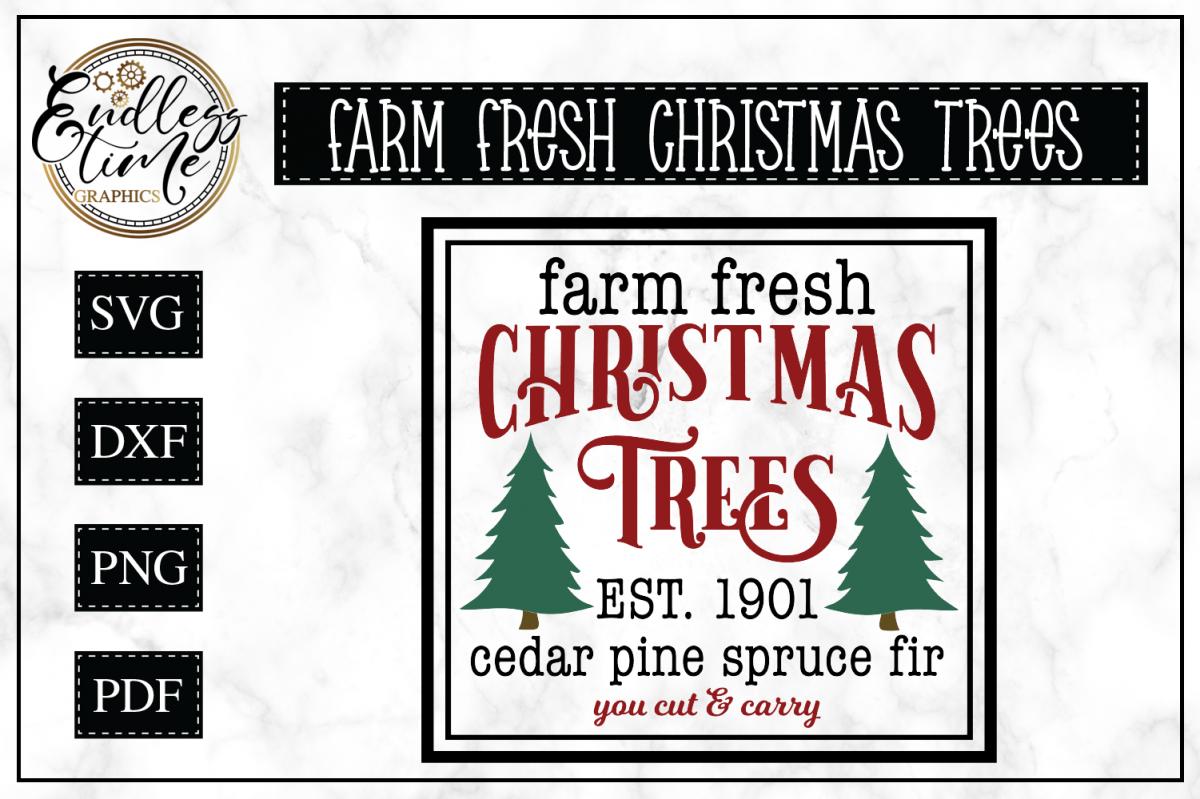 Fresh Christmas Trees Svg.Farm Fresh Christmas Trees A Vintage Christmas Svg