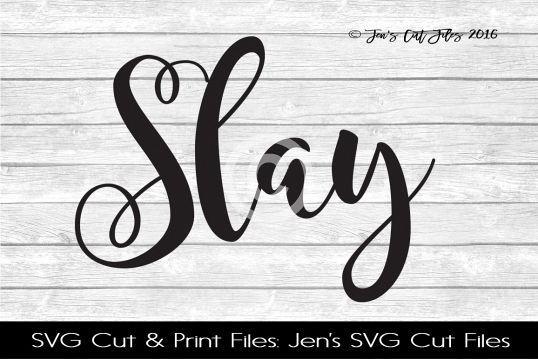 Slay SVG Cut File example image 1