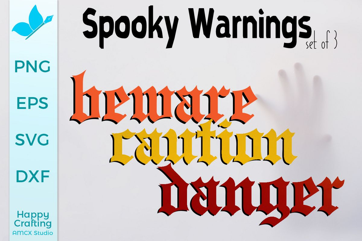 Spooky Warnings - Porch Sign SVG example image 1