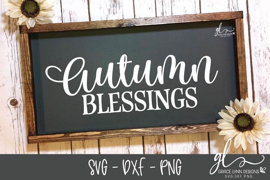 Autumn Blessings - Thanksgiving Cut File - SVG, DXF & PNG example image 1