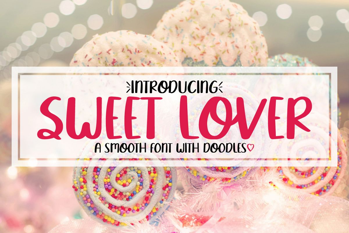 Sweet Lover - A Smooth Hand Lettered Font w/ Doodles by DWS example image 1