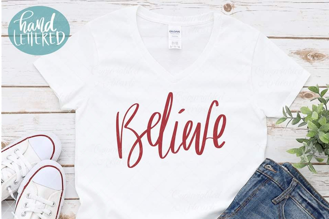 Believe svg, hand written svg, handwriting cut file example image 1