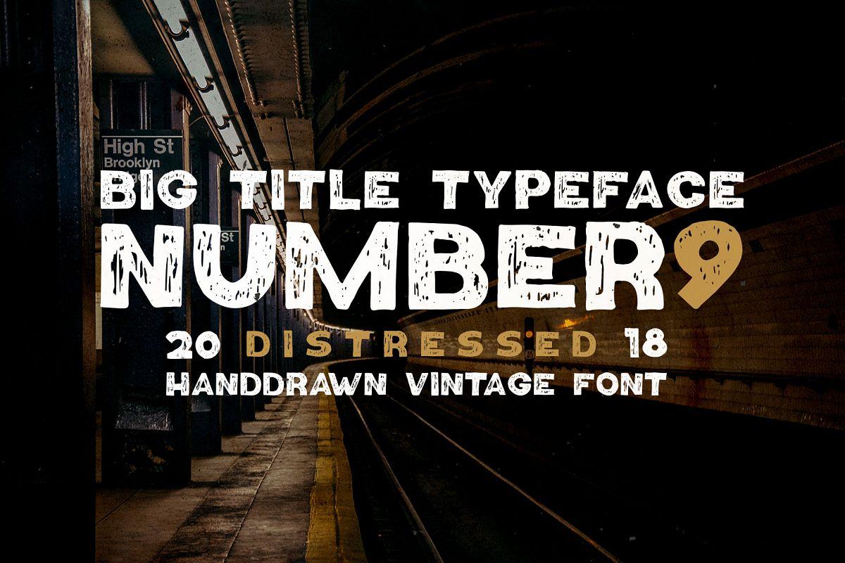 Number9 - Handdrawn Vintage Font example image 1