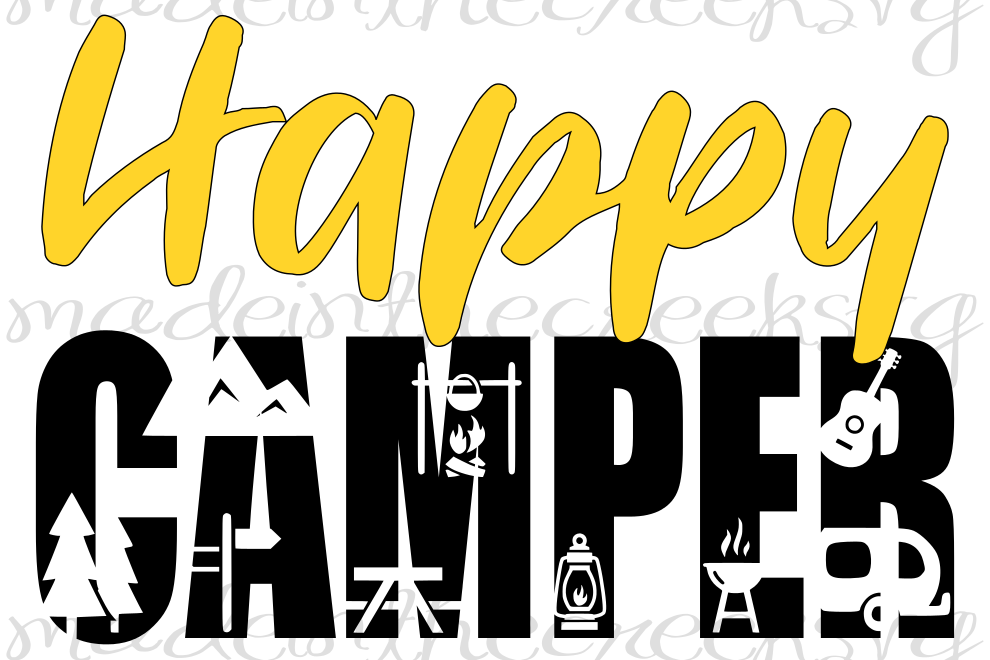 Happy Camper Camping Outdoors Summer Quotes Cut Files SVG