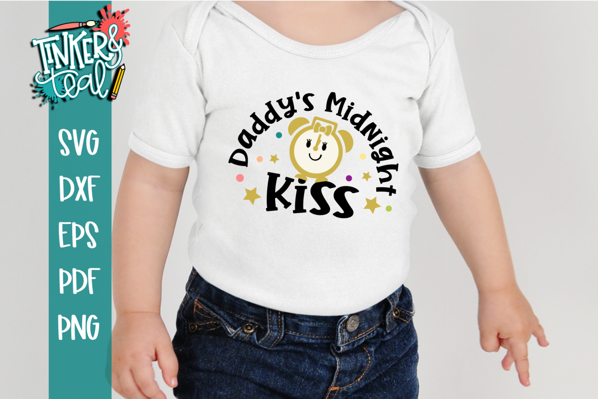 Daddys Midnight Kiss New Years SVG example image 1