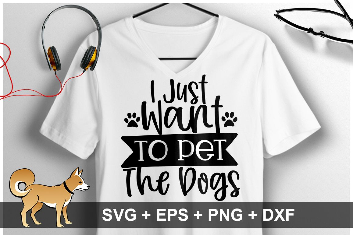 I Just Want To Pet The dogs SVG Design example image 1
