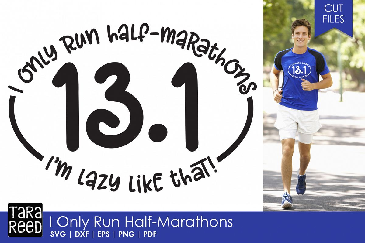 I Only Run Half-Marathons - SVG and Cut Files for Crafters example image 1
