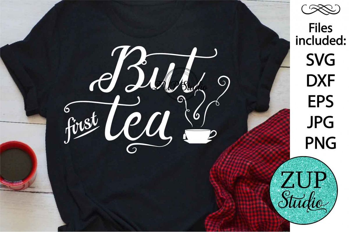 But first tea Digital Cutting files file 59 example image 1