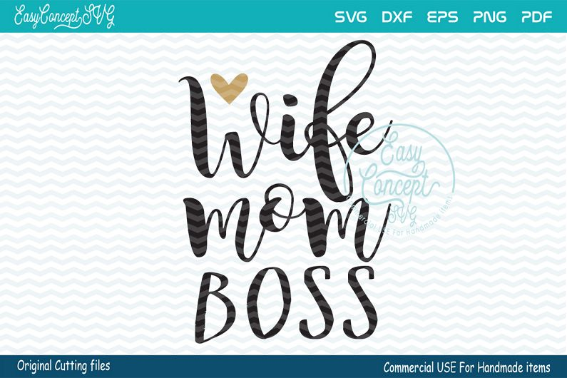 Wife mom boss SVG, Wife Mom Boss digital clipart files, example image 1