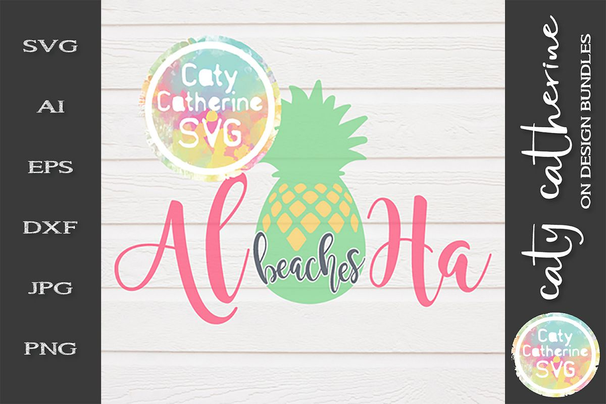 Aloha Beaches SVG Cut File Pineapple Summer SVG Cut File example image 1