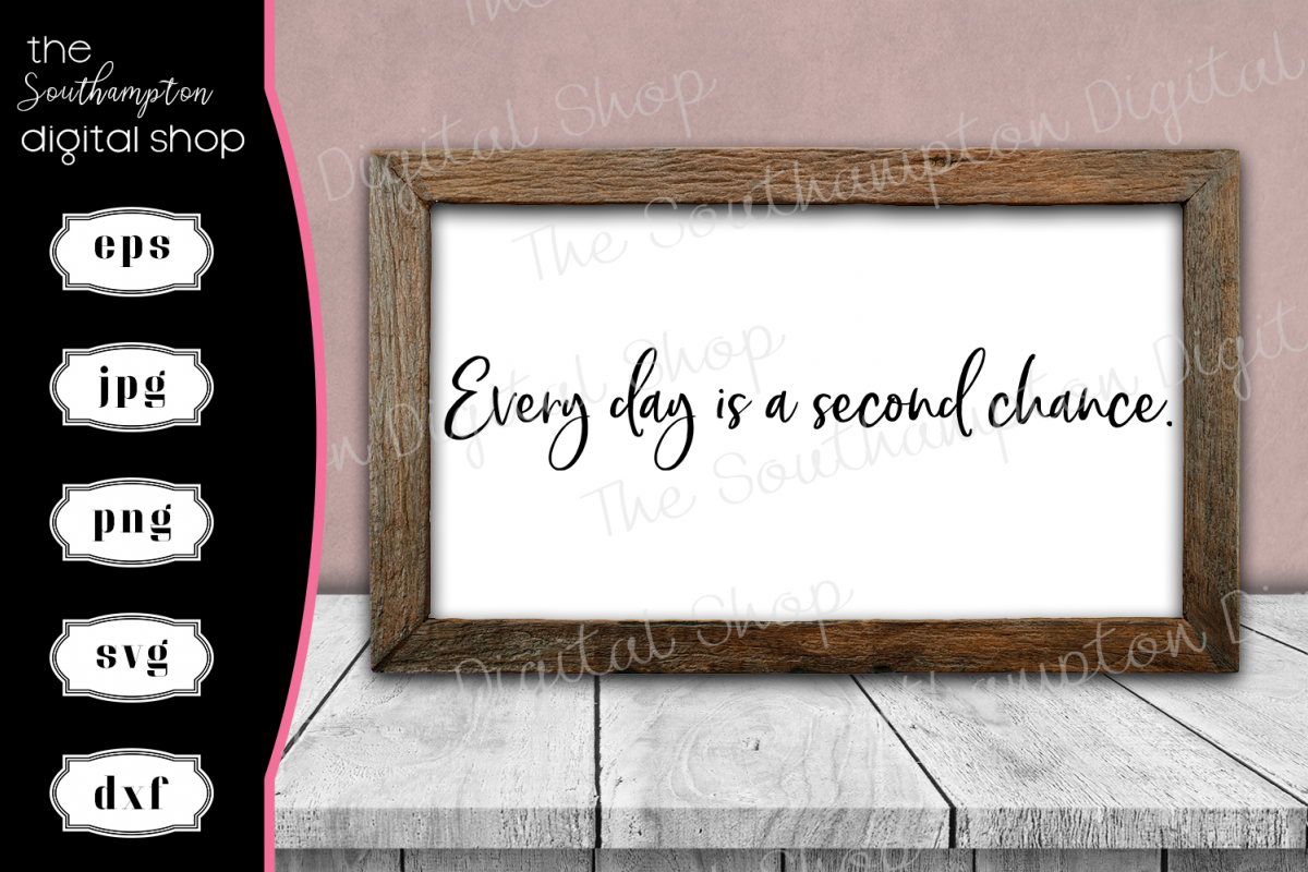 Every Day Is a Second Chance example image 1