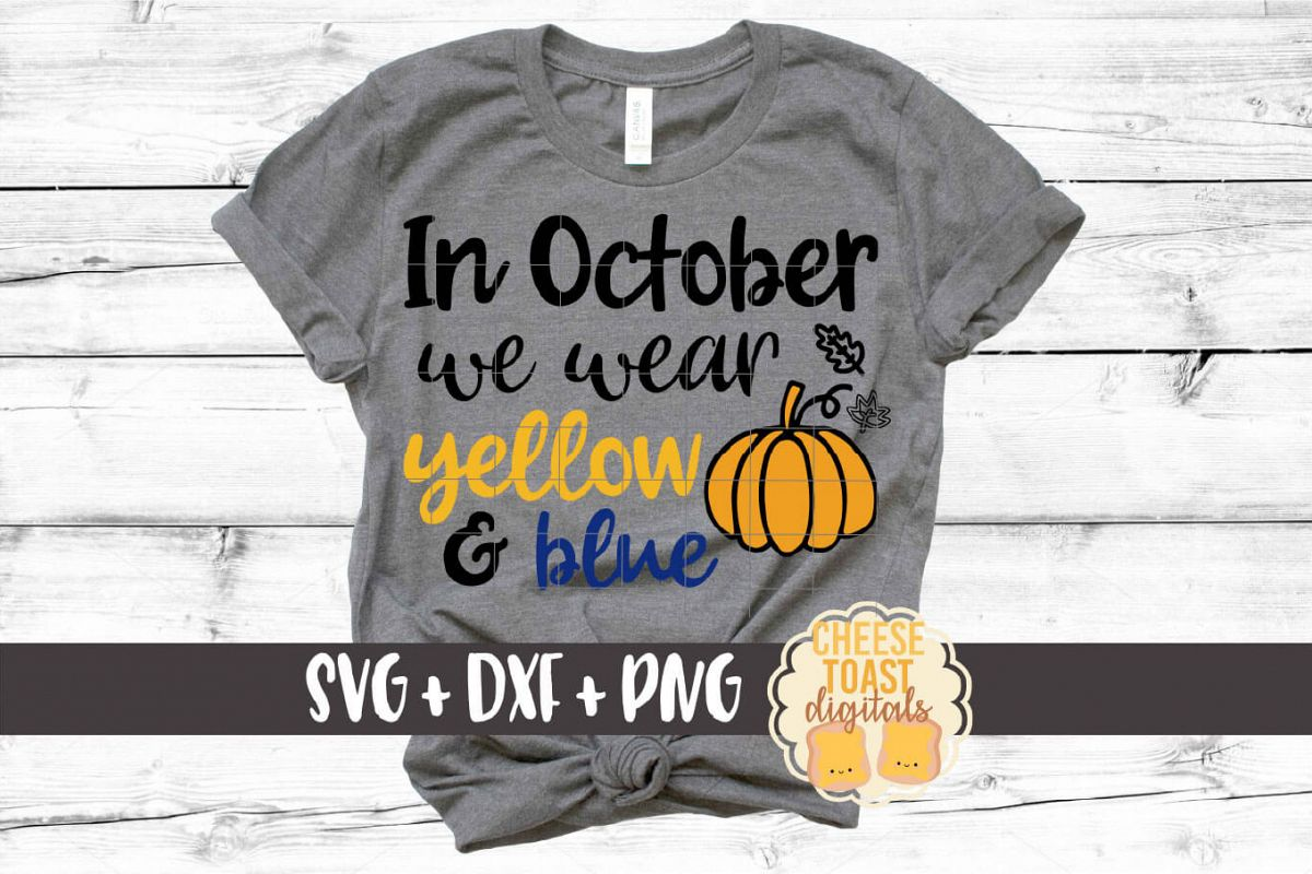 In October We Wear Yellow and Blue - Down Syndrome SVG File example image 1