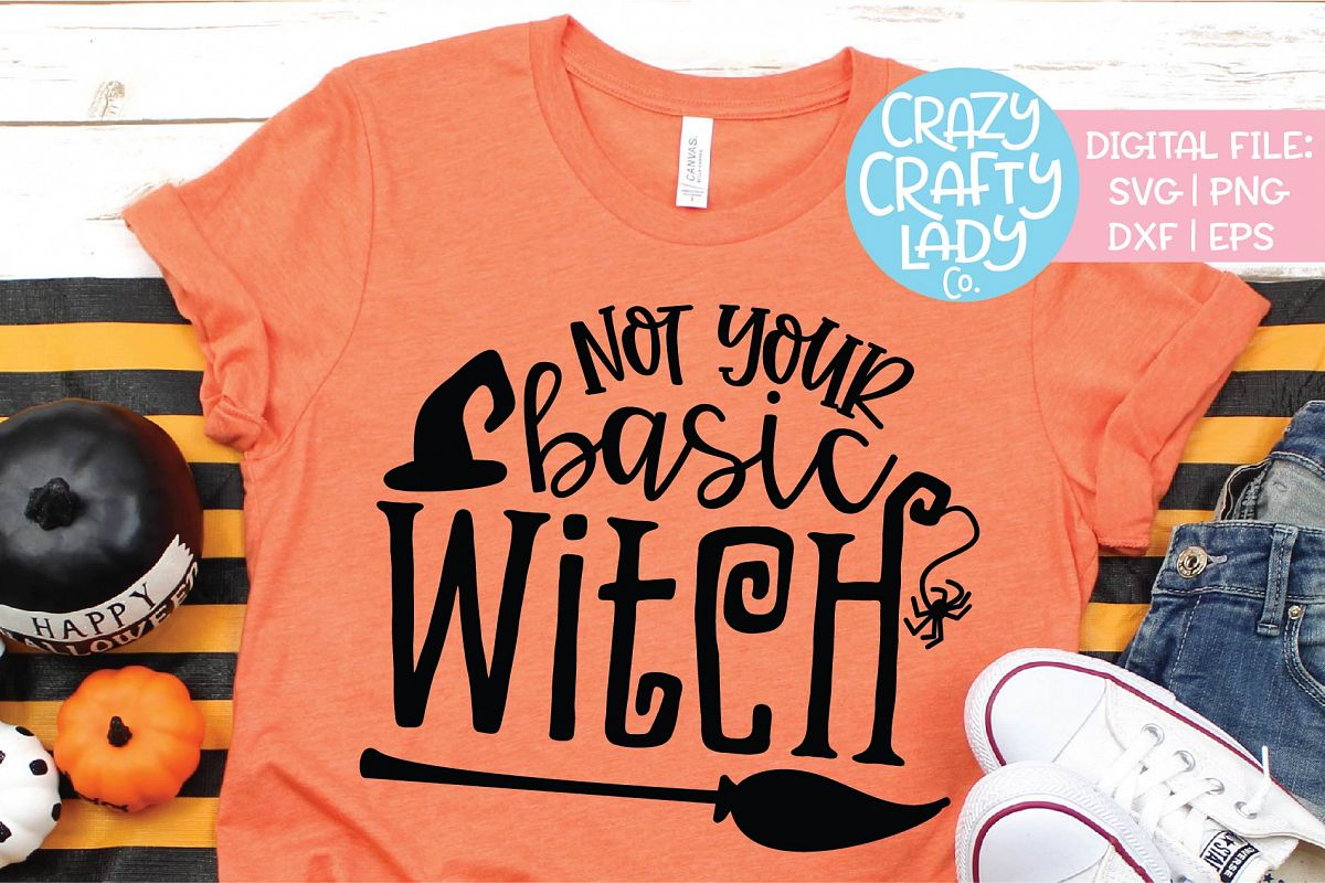 Not Your Basic Witch Halloween SVG DXF EPS PNG Cut File example image 1