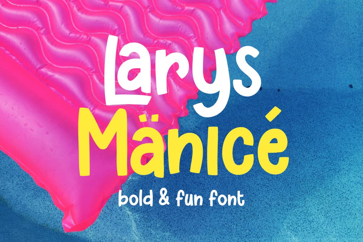 Larys Manice Bold & Fun Font example image 1
