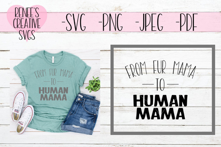 From fur mama, to human mama | Pets | SVG Cutting File example image 1