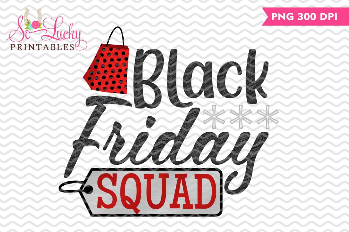 Black Friday Squad watercolor sublimation design example image 1