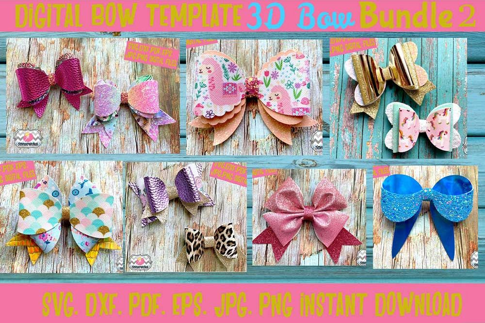 7 Styles 3D Hair bow Template Bundle  Svg  Dxf  Pdf  Eps  Jp